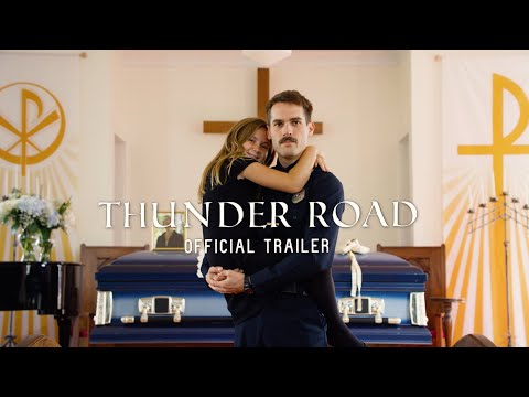 Thunder Road (Official Trailer 2018)