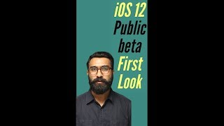 iOS 12 public beta: First look