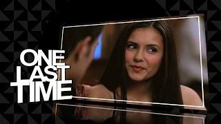 Elena Gilbert ✕ One Last Time