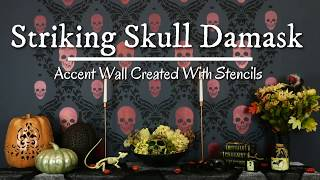 How To Stencil A Trendy Skull Damask Feature Wall