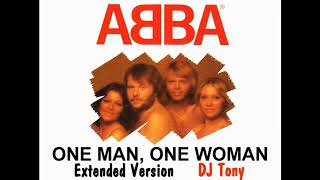 ABBA - One Man, One Woman (Extended Version - DJ Tony)