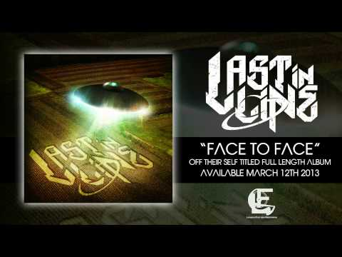 LAST IN LINE - Face To Face  *NEW SINGLE*