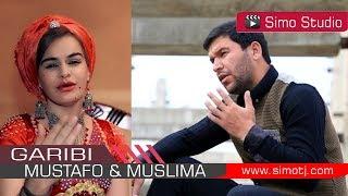 Мустафои Саид & Муслима Кодирова - Гариби | Mustafoi Said & Muslima Qodirova - Garibi - 2018