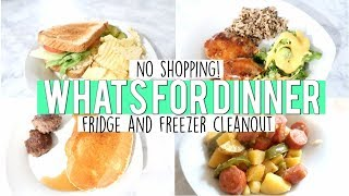 NO SHOPPING WHAT'S FOR DINNER | WEEK OF MEALS | FRIDGE & FREEZER CLEANOUT