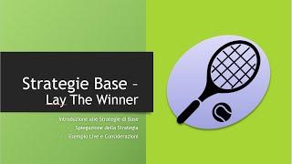 Trading Sportivo sul Tennis - Lezione 7: Lay The Winner