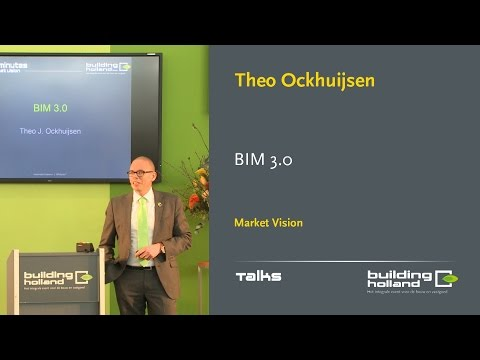 BIM 3.0 - Theo Ockhuijsen