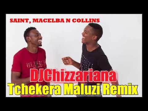 TCHEKERA MALUZI REMIX- SAINT