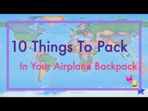 Kids Travel Tips: 10 Things To Pack In Your Airplane Backpack