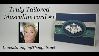 Truly Tailored Masculine Card #1