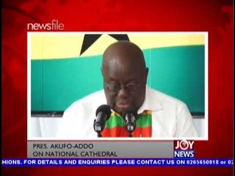 National Cathedral Project - Newsfile on JoyNews (1-9-18)