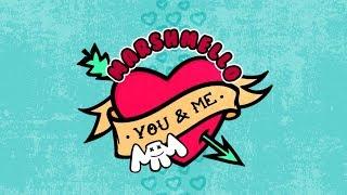 Marshmello   You & Me