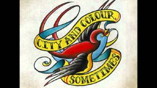 Save Your Scissors - City And Colour