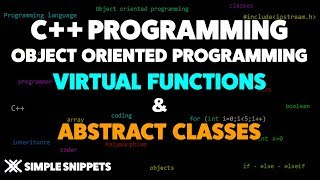 Virtual Functions & Abstract Classes in C++ | C++ Programming Tutorials