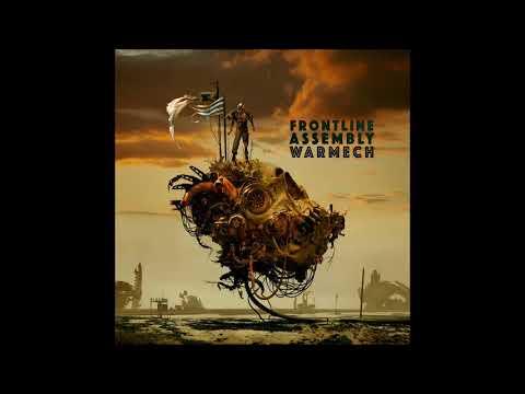 Front Line Assembly - Warmech - full album (2018)