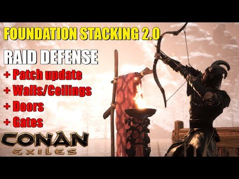 FOUNDATION STACKING 2.0 (New Method) Part VIII - Conan Exiles