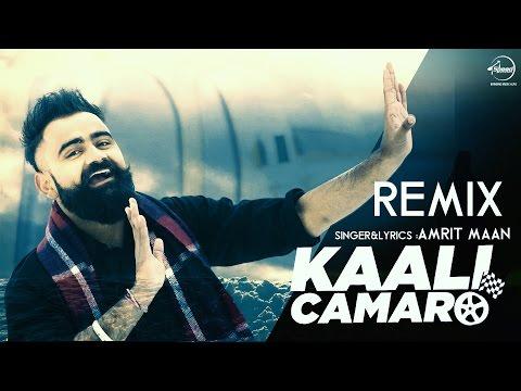 Kaali Camaro (Remix)  Amrit Maan