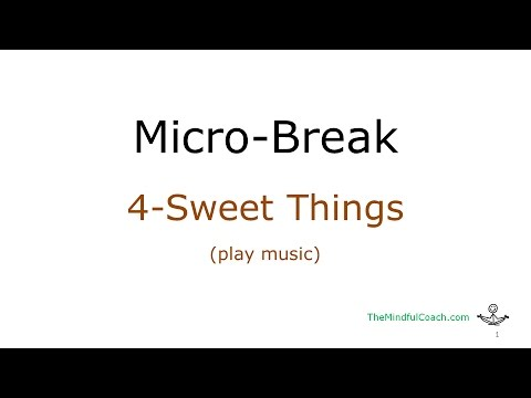 4-Sweetest Things  (1-minute)