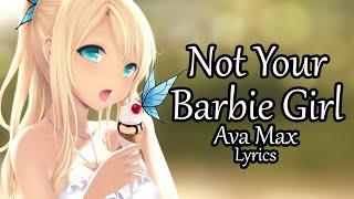 Nightcore   Not Your Barbie Girl   (Lyrics)