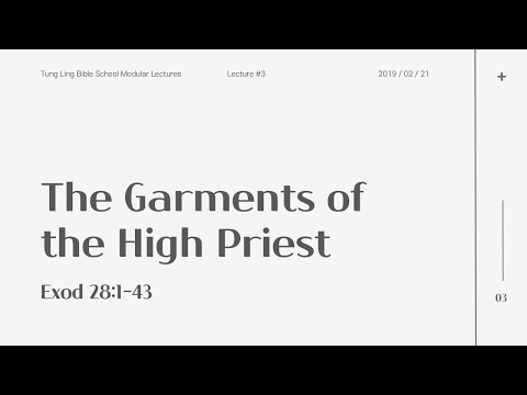 The Garments of the High Priests