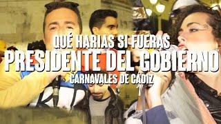 preview picture of video 'PRESIDENTE DEL GOBIERNO | Carnaval Cádiz'