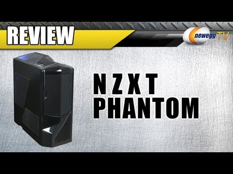 Newegg Review: NZXT Phantom Full Tower Computer Case