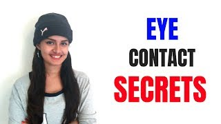 EYE CONTACT SECRETS |  #4 Tips To Impress Anybody!