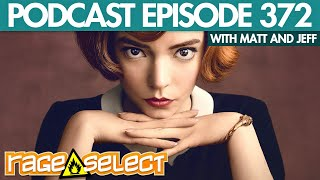 The Rage Select Podcast: Episode 372 with Matt and Jeff!