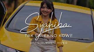 Download lagu Syahiba Tak Lalekno Kowe Mp3