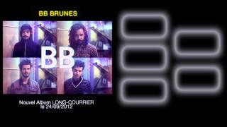 BB BRUNES - Découvrez en exclusivité les extraits du nouvel album 'Long Courrier' ! [Teaser]