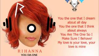 Rihanna - You Da One with Lyrics