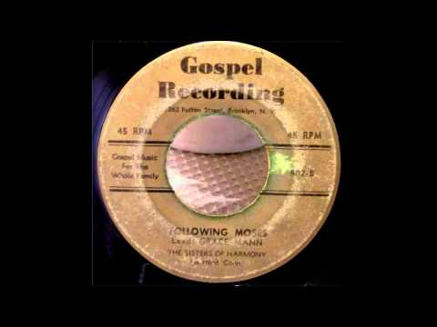 The Sisters Of Harmony-Following Moses - (Gospel)