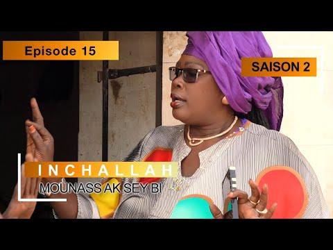INCHALLAH - Saison 2 - Episode 15 (Mounass Ak Sey Bi)