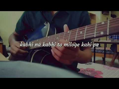 Learn Kabhi Na Kabhi To Miloge Guitar Chords