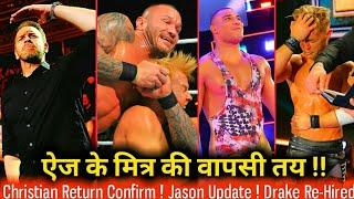 Good News: Christian Returns NEXT Week !! Rusev Deal, Drake Re-Hired, Jason NEWS, WWE NXT RESULTS