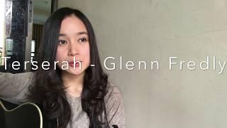 Terserah - Glenn Fredly (Chintya Gabriella Cover)