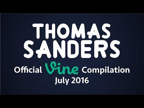 Thomas Sanders Vine Compilation   July 2016
