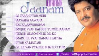Jaanam Udit Narayan - Full Songs Jukebox