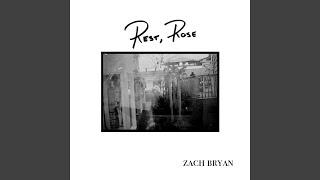 Zach Bryan Rest, Rose