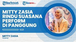Mitty Zasia Tetap Produktif Berkarya, Promosi Lagu Virtual, Akui Rindu Perform Langsung di Panggung