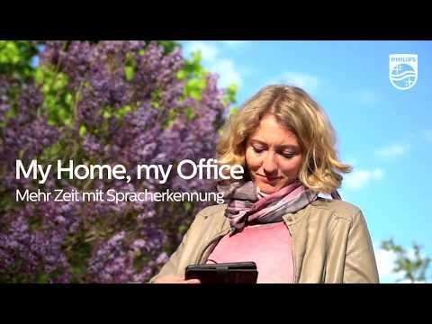 My home, my office: Mehr Zeit mit Philips SpeechLive und Spracherkennung
