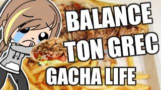BALANCE TON GREC   GLMV [Gacha Life]