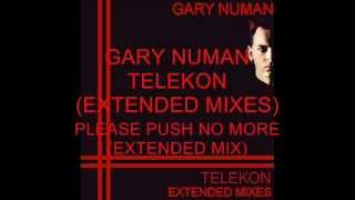 Gary Numan, Please Push No More (Extended Mix)