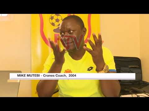 Former Cranes Coach Mike Mutebi says Uganda has a chance at Afcon