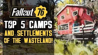 Fallout 76 - Top 5 CAMPS and Settlement Builds! Three Story Hotels, Underground Bunkers and More!