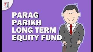 Parag Parikh Long Term Equity Fund - Fund Review | Top Multi Cap Funds 2018 | PPFAS
