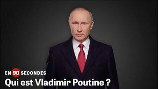 Qui est Vladimir Poutine ? | En 90 secondes