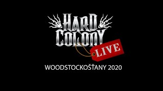 Video Hard Colony live - Woodstockošťany 2020