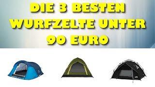 Die 3 besten Wurfzelte für 2 bis 3 Personen unter 90 Euro