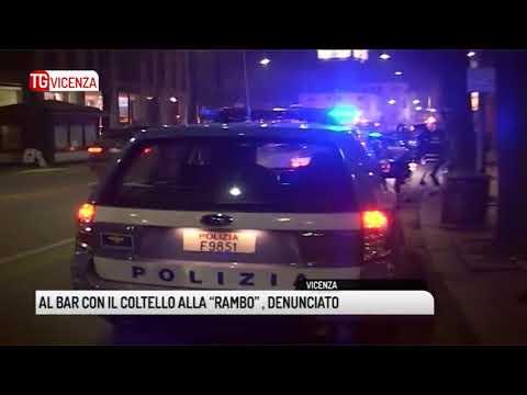 """TG VICENZA (24/08/2018) - AL BAR CON IL COLTELLO ALLA """"RAMBO"""" , DENUNCIATO"""