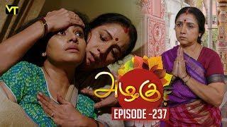 Azhagu - Tamil Serial | அழகு | Episode 237 | Sun TV Serials | 29 Aug  2018 | Revathy | Vision Time